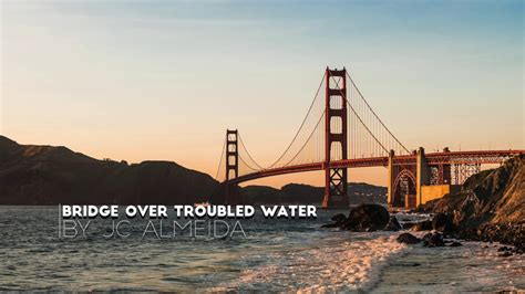 Bridge Over Troubled Water cover by JC Almeida (Audio