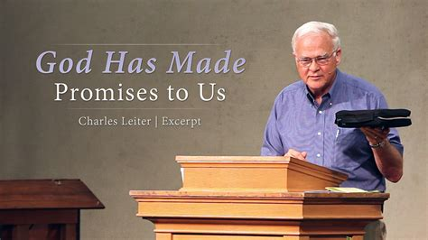 God Has Made Promises to Us - Charles Leiter | I'll Be Honest
