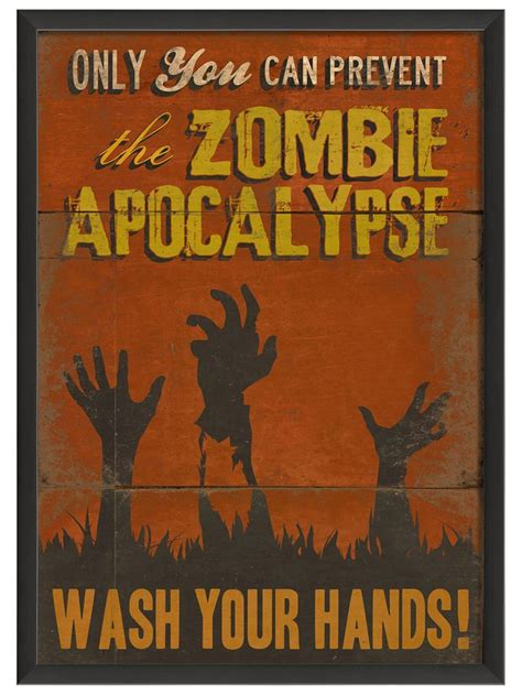 Zombie Apocalypse Wash your Hands (Framed) from Art