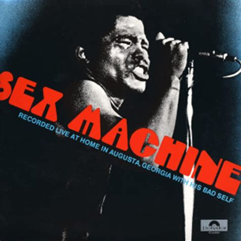 James Brown, 'Get Up (I Feel Like Being a) Sex Machine